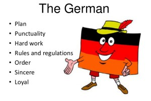 German culture study and life in germany the people germans value order privacy and punctuality they are thrifty hard working and industrious germans respect perfectionism in all areas of m4hsunfo
